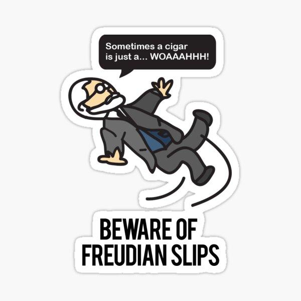 Cuidado con los resbalones freudianos Pegatina