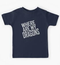 WHERE ARE MY DRAGONS - ONE LINER Kids Clothes