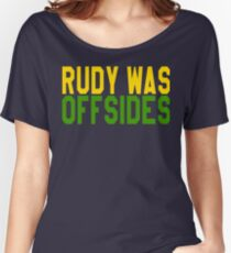 Rudy Was Off Sides Women's Relaxed Fit T-Shirt