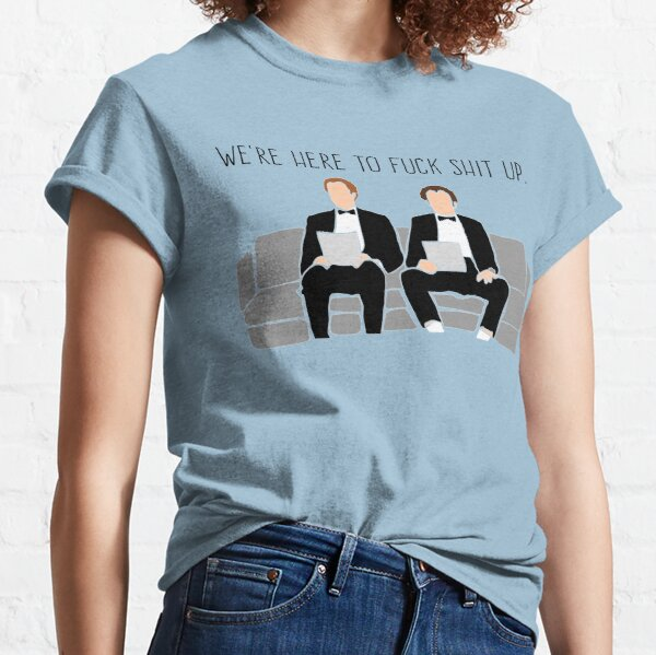 Step Brothers - We're Here To Fuck Shit Up Classic T-Shirt