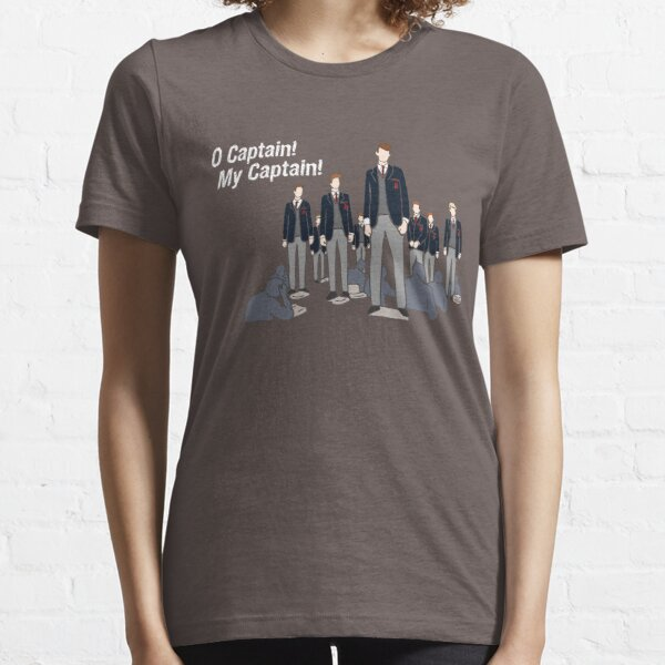 Dead Poets Society - O Captain! My Captain! Essential T-Shirt