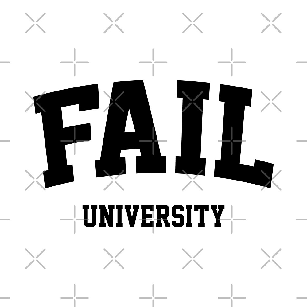 Fail University by DJBALOGH