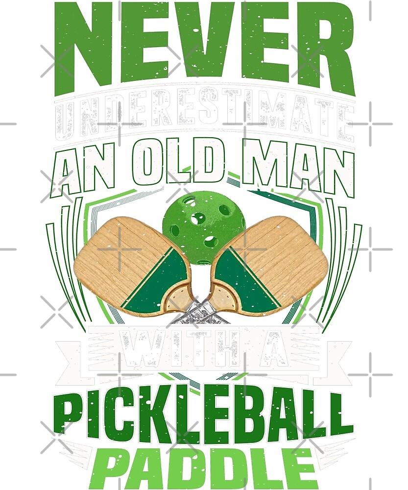 Never Underestimate An Old Man Pickleball Paddle Tee by JapaneseInkArt