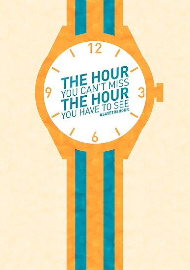 The Hour You Can't Miss by mattofthemany