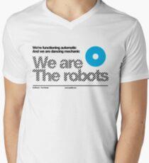 We are the robots /// Men's V-Neck T-Shirt