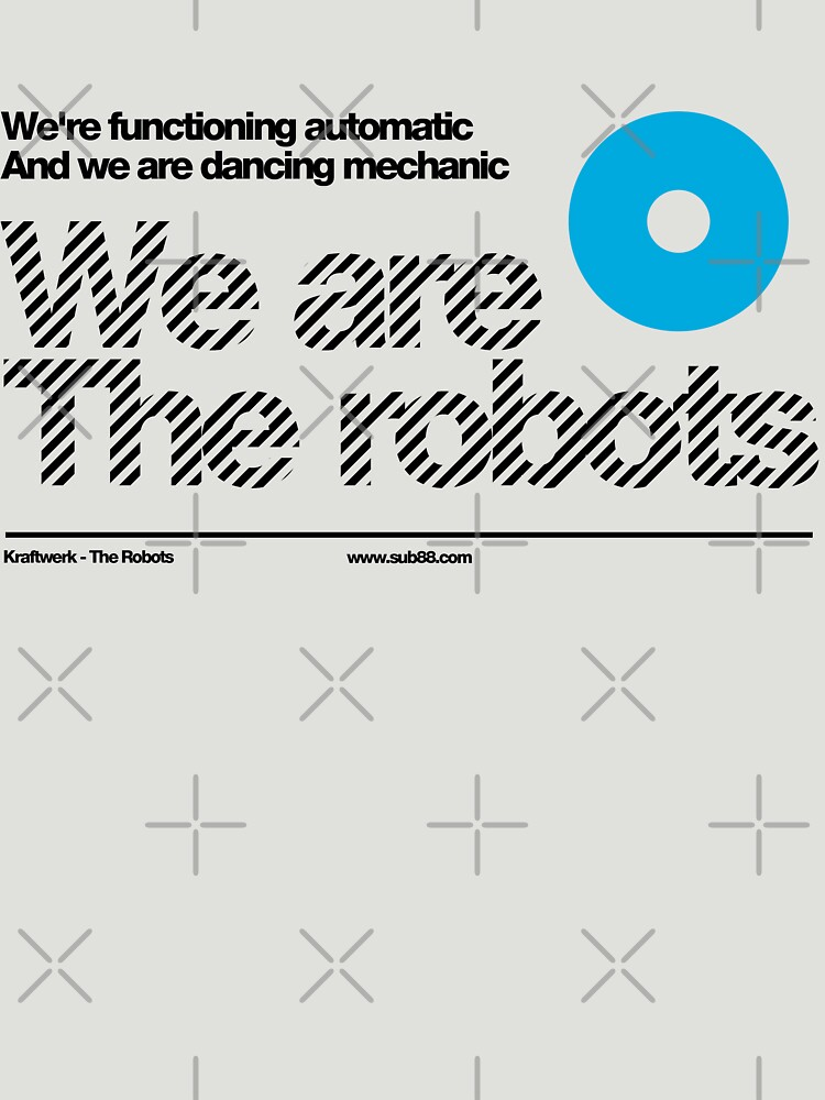 We are the robots /// by sub88