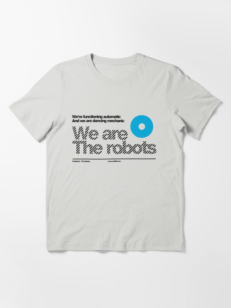 Alternate view of We are the robots /// Essential T-Shirt