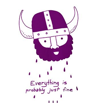 Everything is probably just fine Viking by martin1989