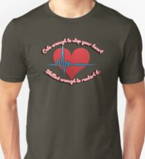 Cute enough to stop your heart, skilled enough to restart it Unisex T-Shirt