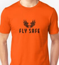 Fly Safe Graphic Unisex T-Shirt