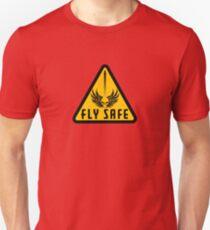 Fly Safe Sign T-Shirt