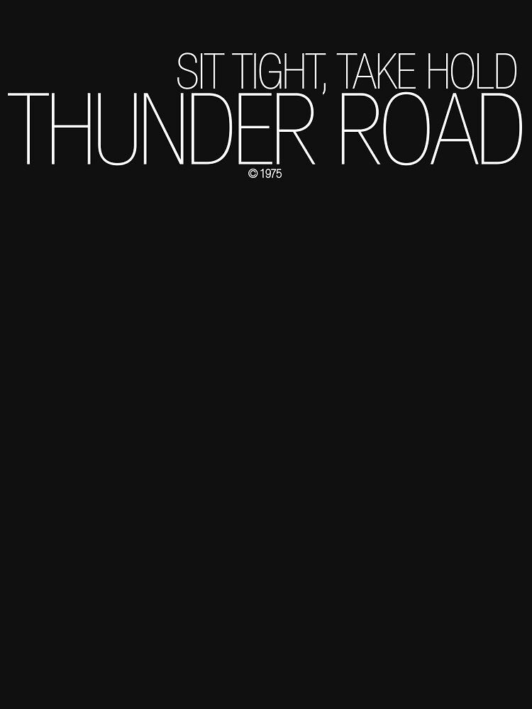 Thunder Road | Unisex T-Shirt