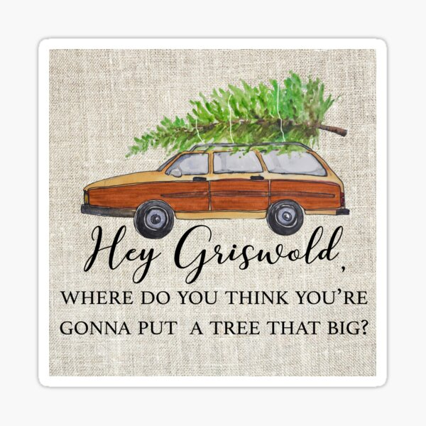 Hey Griswold! Sticker