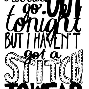 """This Charming Man The Smiths Quote """"I would go out tonight but I haven't got a stitch to wear"""" Typography by wholockism"""