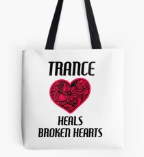 Trance Heals Broken Hearts (white) Tote Bag