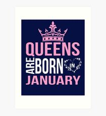 Queens are born in January T-shirt Art Print
