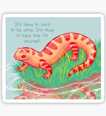 """It's Okay to Take Time For Yourself"" Salamander Sticker"