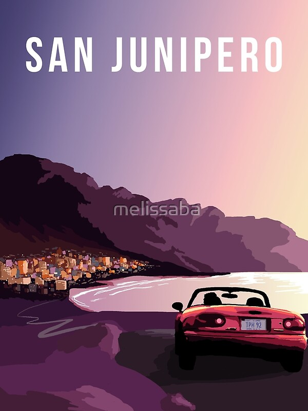 Quot San Junipero Quot Posters By Melissaba Redbubble