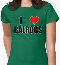 I <3 BALROGS Womens Fitted T-Shirt