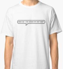 """""""How do you know I'm not big?"""" - GOT7 BamBam Classic T-Shirt"""