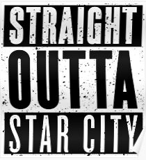 Straight Outta Star City Poster