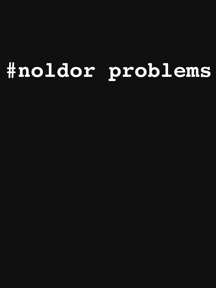 #noldor problems by Silmarils