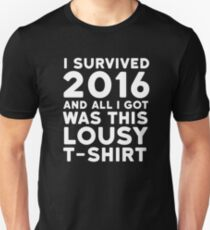 2016 Funny Ironic Sarcastic Humor New Year Quote 2 T-Shirt