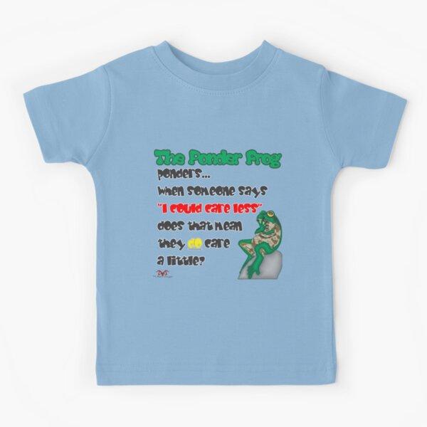"""Ponder Frog """"Care Less"""" Kids T-Shirt"""