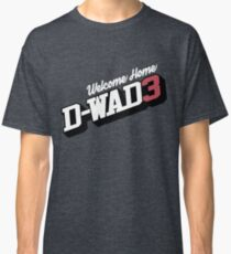 Welcome Home D-Wade Classic T-Shirt