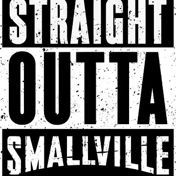 Straight Outta Smallville by RoufXis