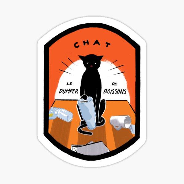 Chat - Le Dumper de Boissons Sticker