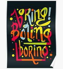 Boring Poster