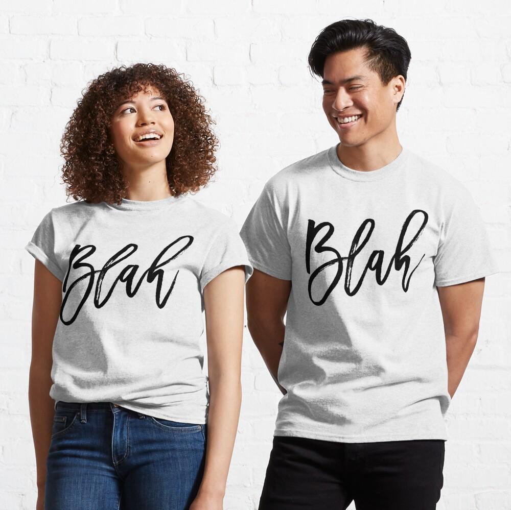 Blah hand brush lettering in black Classic T-Shirt