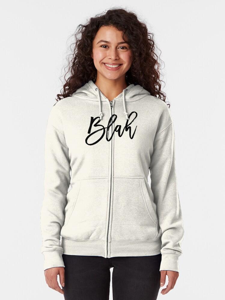 Alternate view of Blah hand brush lettering in black Zipped Hoodie