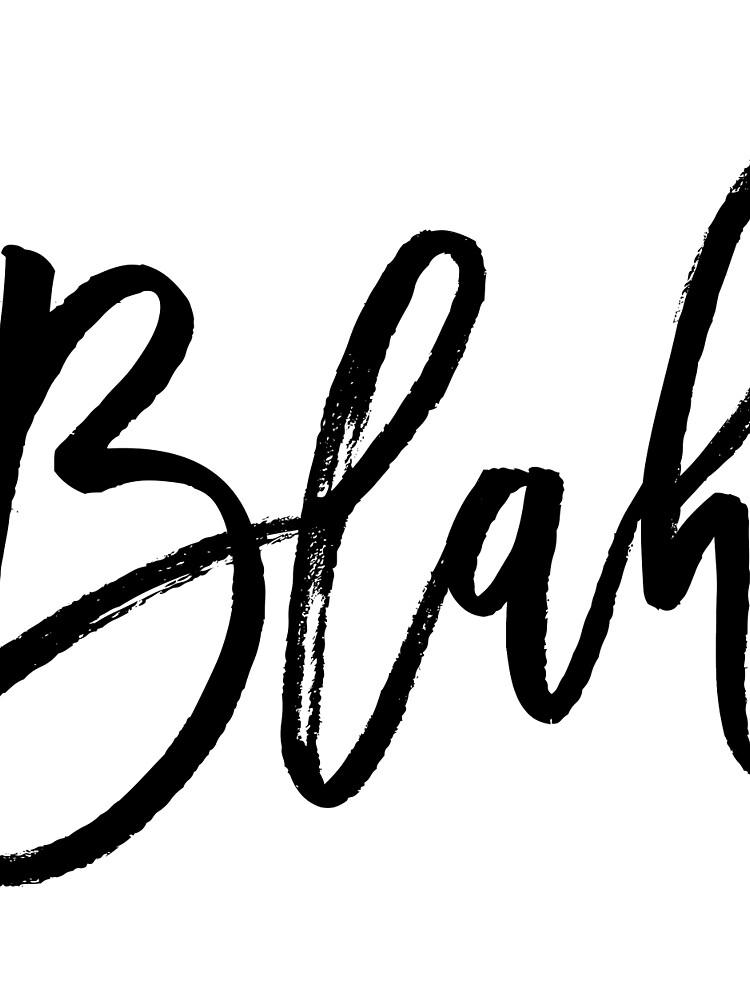 Blah hand brush lettering in black by mirunasfia
