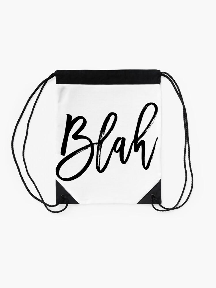 Alternate view of Blah hand brush lettering in black Drawstring Bag