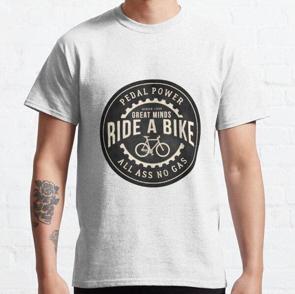 Great minds ride a bike Classic T-Shirt
