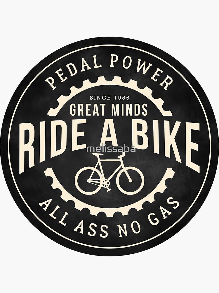 Great minds ride a bike by melissaba