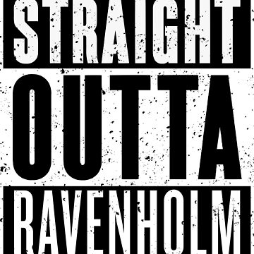 Straight Outta Ravenholm by RoufXis