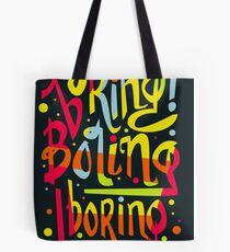 Boring Tote Bag