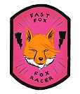 Fast Fox - Fox Racer by Bryan Moats