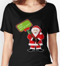 Naughty Santa Christmas Holiday Funny Gift Idea T-Shirt Women's Relaxed Fit T-Shirt
