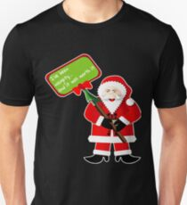 Naughty Santa Christmas Holiday Funny Gift Idea T-Shirt Unisex T-Shirt