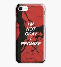 I'm not okay I promise MCR {SAD LYRICS} iPhone Case/Skin