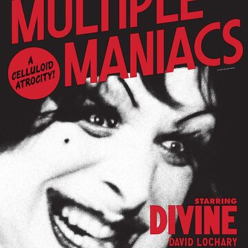 Multiple Maniacs Movie Poster by lofcuk