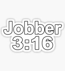 Jobber 3:16 Sticker