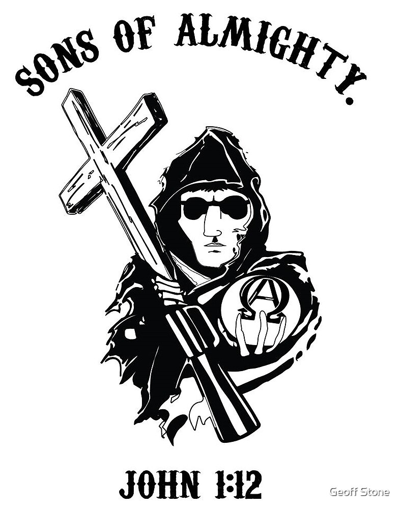 Sons of Almighty John 1:12 by Geoff Stone