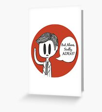 Aliens, Scully. ALIENS! Greeting Card