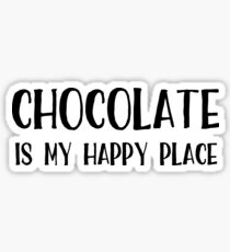 Chocolate is My Happy Place Sticker
