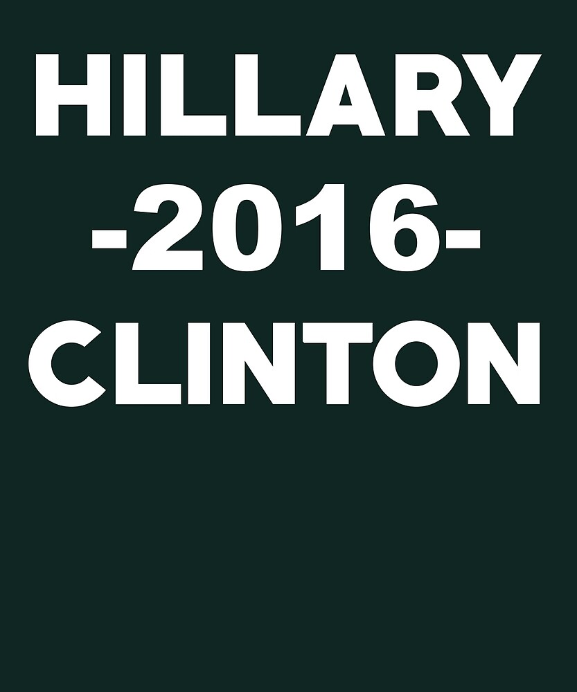 Hillary Clinton 2016 Election by AlwaysAwesome